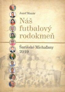duklasport knihy Nas futbalovy rodokmen Sar Michalany